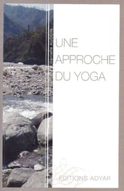 Une approche du Yoga ebook by Kobo.Web.Store.Products.Fields.ContributorFieldViewModel
