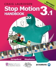 Stop Motion Handbook 3.1 ebook by Craig Lauridsen