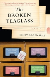 The Broken Teaglass - A Novel ebook by Emily Arsenault
