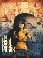 Le Haut Palais - Tome 01 - Le Pacte d'Obsidian ebook by Mike Carey, Peter Gross, Fabien Alquier