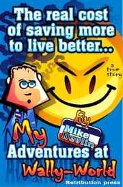 My Adventures at Wally-world ebook by Mike Devlin