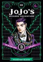 JoJo's Bizarre Adventure: Part 1--Phantom Blood, Vol. 1 eBook by Hirohiko Araki