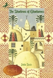 The Shadows of Ghadames ebook by Joelle Stolz