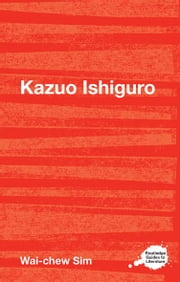 Kazuo Ishiguro ebook by Wai-chew Sim