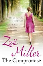 The Compromise eBook by Zoe Miller