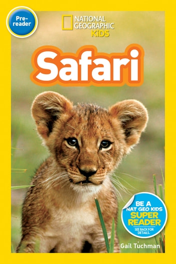 National Geographic Readers: Safari ebook by Gail Tuchman