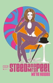 Steed and Mrs. Peel: We're Needed #3 ebook by Ian Edginton,Marco Cosentino