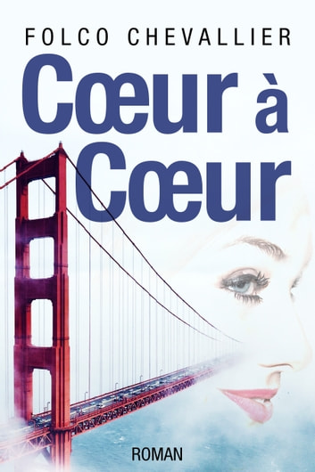 Coeur à Coeur ebook by Folco Chevallier