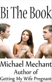 Bi the Book ebook by Michael Mechant