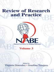NABE Review of Research and Practice - Volume 3 ebook by Virginia Gonzalez,Josefina Tinajero