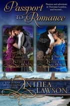 Passport to Romance - The Complete Series ebook by Anthea Lawson
