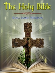 The Holy Bible (King James Version) ebook by Various Authors