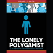 The Lonely Polygamist audiobook by Brady Udall