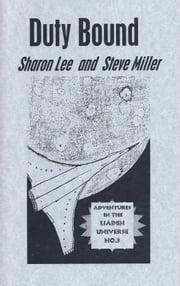 Duty Bound ebook by Sharon Lee and Steve Miller