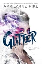 Glitter ebook by Aprilynne Pike