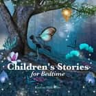 Children's Stories for Bedtime audiobook by Beatrix Potter, Flora Annie Steel, Johnny Gruelle,...