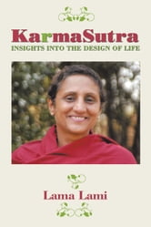 Karma Sutra - Insights into The Design of Life ebook by Lama Lami