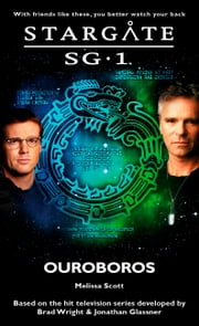 Stargate SG1-23: Ouroboros ebook by Melissa Scott