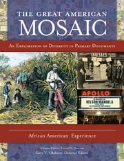 The Great American Mosaic - An Exploration of Diversity in Primary Documents ebook by Emily Moberg Robinson,Lionel C. Bascom,James E. Seelye Jr.,Gary Y. Okihiro,Guadalupe Compeán