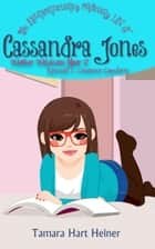 Creature Comforts - The Extraordinarily Ordinary Life of Cassandra Jones ebook by Tamara Hart Heiner