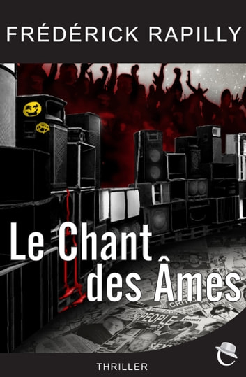 Le Chant des Ames ebook by Frédérick RAPILLY