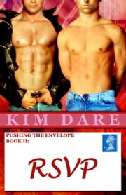 Pushing The Envelope, Book II: RSVP ebook by Kim Dare