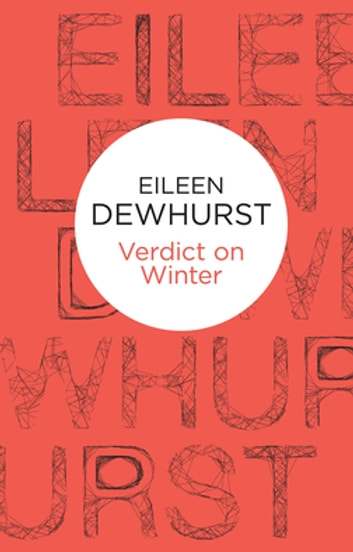 Verdict on Winter ebook by Eileen Dewhurst