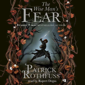 The Wise Man's Fear - The Kingkiller Chronicle: Book 2 audiobook by Patrick Rothfuss