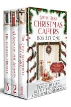 Steele Ridge Christmas Caper Box Set 1 - A Small Town Second Chance Secret Baby Holiday Romance Novella Box Set ebook by Tracey Devlyn, Kelsey Browning, Adrienne Giordano