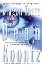 Dragon Tears - A Thriller ekitaplar by Dean Koontz