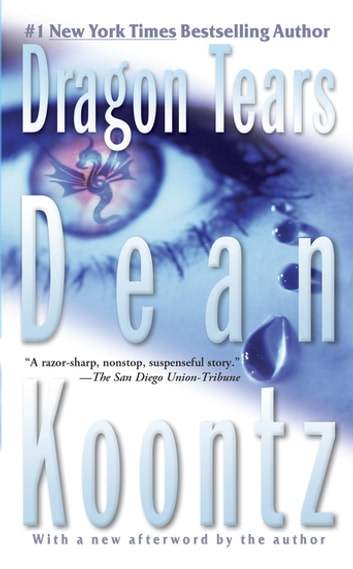 Dragon Tears - A Thriller ebook by Dean Koontz