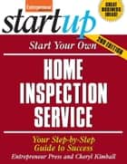 Start Your Own Home Inspection Service ebook by Entrepreneur Press