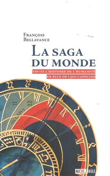 La saga du monde ebook by François Bellavance
