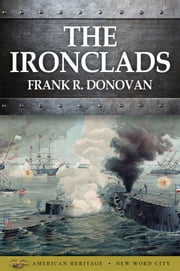 The Ironclads ebook by Frank R. Donovan