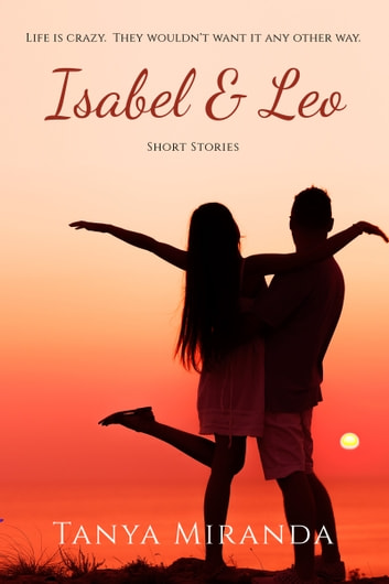 Isabel & Leo ebook by Tanya Miranda
