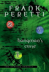 The Veritas Project: Hangman's Curse - Hangman's Curse ebook by Frank Peretti