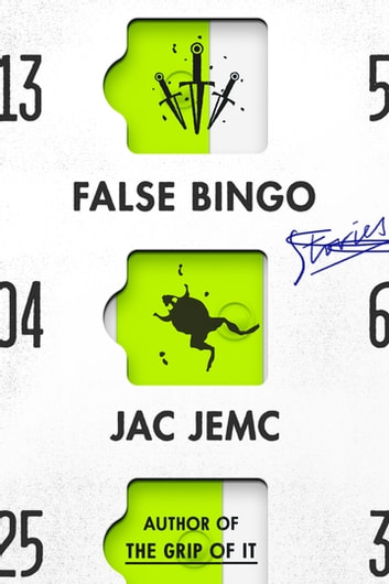 False Bingo - Stories ebook by Jac Jemc