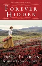 Forever Hidden (The Treasures of Nome Book #1) ebook by
