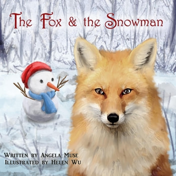 The Fox & the Snowman ebook by Angela Muse