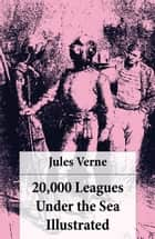 20,000 Leagues Under the Sea Illustrated (original illustrations by Alphonse de Neuville) ebook by Jules Verne, Alphonse De Neuville