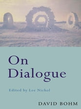On Dialogue ebook by David Bohm