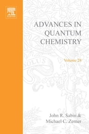 Advances in Quantum Chemistry: Recent Advances in Computational Quantum Chemistry ebook by Sabin, John R.
