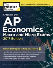 Cracking the AP Economics Macro & Micro Exams, 2017 Edition ebook by Princeton Review