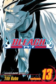 Bleach, Vol. 13 - The Undead ebook by Tite Kubo