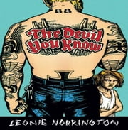 The Devil You Know ebook by Norrington, Leonie