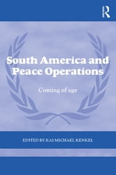 South America and Peace Operations - Coming of Age ebook by