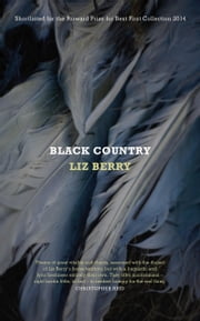 Black Country ebook by Liz Berry