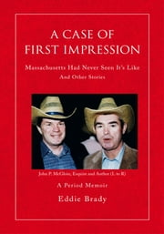 A Case of First Impression ebook by Eddie Brady