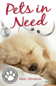 Pets in Need ebook by Marc Abraham