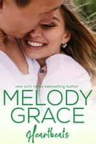 Heartbeats ebook by Melody Grace